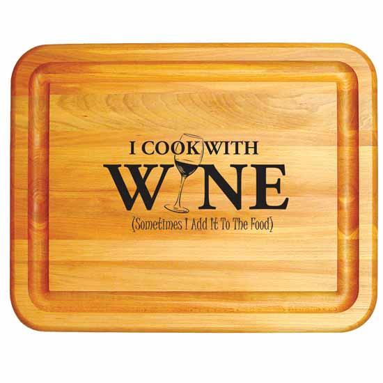"Catskill ""I Cook With Wine"" Cutting Board, 19""W x 15""D x 1""H"